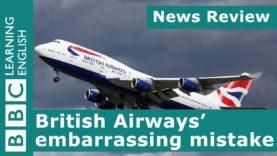 BBC News Review: British Airways' embarrassing mistake